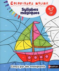 Syllabes magiques cp 6/7 ans - coloriages malins