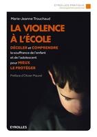 M.-J.Trouchaud - La violence à l'école