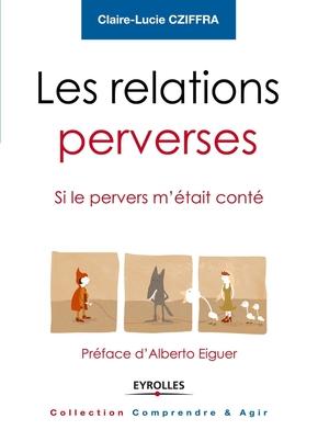 Cziffra, Claire- Les relations perverses