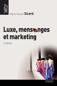 Luxe, mensonges et marketing