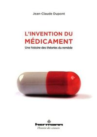 L'invention du médicament