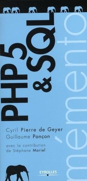 C.Pierre de Geyer, G.Ponçon- Php 5 & sql