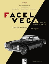 Facel vega, le grand tourisme a la francaise