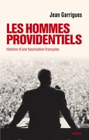 Les hommes providentiels