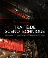 Pierre Gautier - Traité de scénotechnique