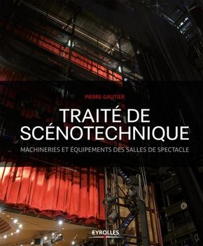 Pierre Gautier- Traité de scénotechnique