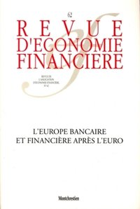 L'Europe bancaire et fianancière après l'euro - Banking and financial Europe after the euro
