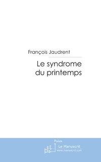 Le syndrome du printemps