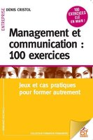 Management et communication 100 exercices ned