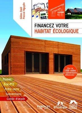 G.Daïd, P.Nguyên- Financez votre habitat écologique