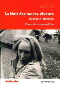 La nuit des morts-vivants, George A. Romero
