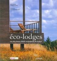 Marie Lorrain, Matyas Le Brun - Eco-Lodges