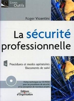 Roger Vicentini- La sécurité professionnelle