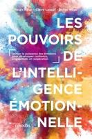 D.Noyé, C.Lauzol, R.Rossi - Les pouvoirs de l'intelligence émotionnelle