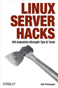 Linux Server Hacks