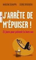 M.Schiappa, C.Bruguière - J'arrête de m'épuiser !
