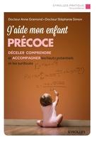 A.Gramond, S.Simon - J'aide mon enfant précoce