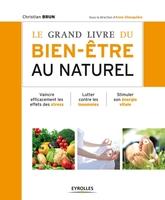 C.Brun - Le grand livre du bien-être au naturel
