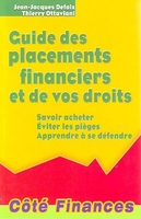 Guide des placements financiers et de vos droits
