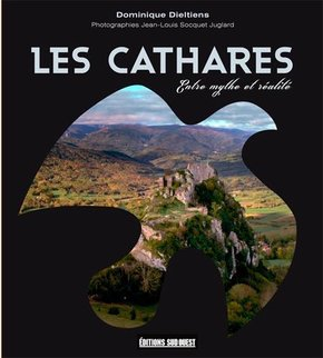 Cathares entre mythe et realite