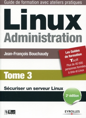 J.-F.Bouchaudy- Linux Administration - Tome 3