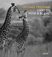 M.Freeman - L'art du noir et blanc