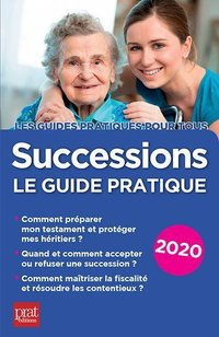 Successions le guide pratique (édition 2020)