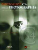 M.Evening - Photoshop cs4 pour les photographes avec dvd rom. manuel de formation pour les p