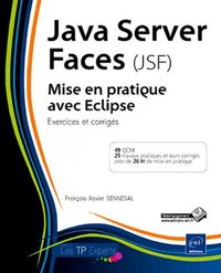 Java Server Faces (JSF) - Mise en pratique avec Eclipse