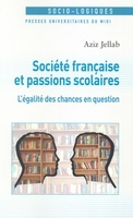 Societe francaise et passions scolaires. l'egalite des chances en question