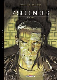 7 secondes - Tome 1