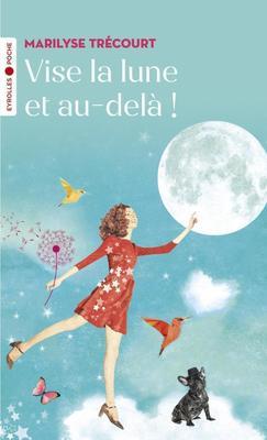 M.Trécourt - Vise la lune et au-delà !
