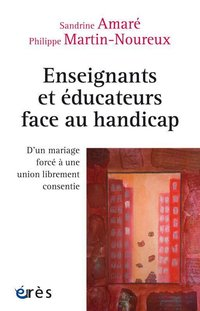 Enseignants et educateurs face au handicap