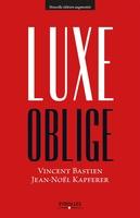 V.Bastien, J.-N.Kapferer - Luxe oblige