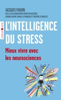 J.Fradin - L'intelligence du stress