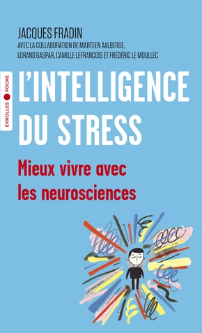 J.Fradin- L'intelligence du stress