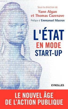 Y.Algan, T.Cazenave- L'Etat en mode start-up