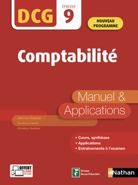 Comptabilité - dcg - epreuve 9 - manuel & applications - 2019