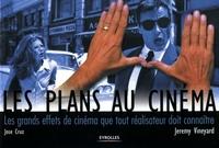 Jeremy Vineyard - Les plans au cinéma
