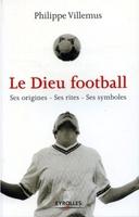 P. Villemus - Le Dieu football