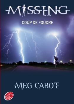 Missing Tome 1 : Coup de foudre