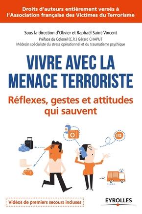 Olivier Saint-Vincent, Raphaël Saint-Vincent- Vivre avec la menace terroriste