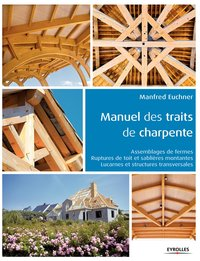 Manuel des traits de charpente