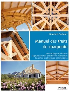 M.Euchner- Manuel des traits de charpente