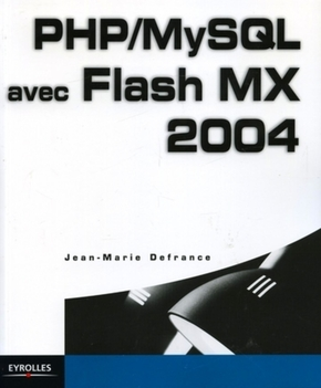 Jean-Marie Defrance- Php/mysql avec flash mx 2004