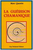 Guerison chamanique (la)