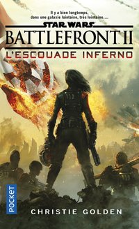 Star Wars - Battlefront II - L'escouade inferno