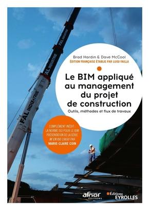 B.Hardin, D.McCool- Le BIM appliqué au management du projet de construction