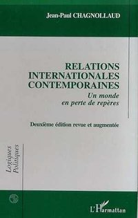 Relations internationales contemporaines: un monde en perte de repères