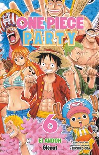 One piece party - Tome 06
